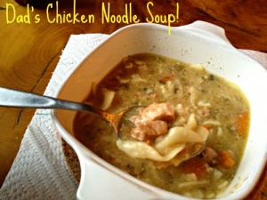 DAd's chicken noodle