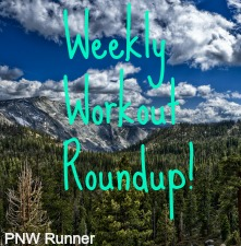 Weekly Workout Roundup
